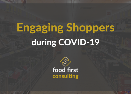 Engaging Shoppers during COVID-19